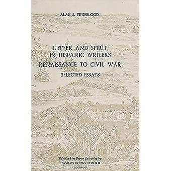 Letter and Spirit in Hispanic Writers: Renaissance to Civil War