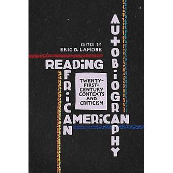 Läsa afroamerikansk självbiografi - 2000-talets sammanhang