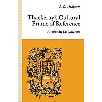 Thackeray's Kulttuurinen viitekehys - Allusion in The Newcomes by