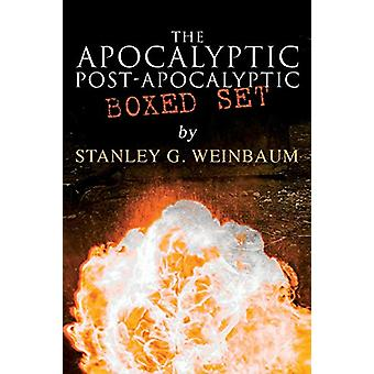 The Apocalyptic & Post-Apocalyptic Boxed Set by Stanley G. Weinba
