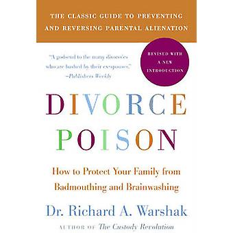 Divorce Poison New and Updated Edition by Warshak & Dr. Richard A.