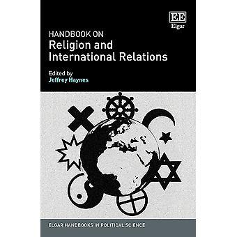 Handbook on Religion and International Relations