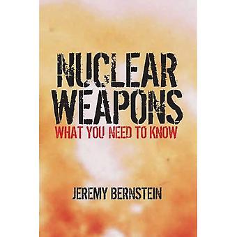 Armes nucléaires: Ce que vous devez savoir