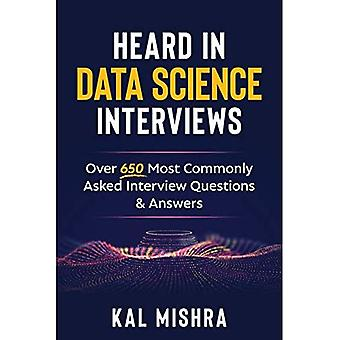 Heard In Data Science Interviews: Ponad 650 najczęściej zadawanych pytań i odpowiedzi na rozmowy kwalifikacyjne