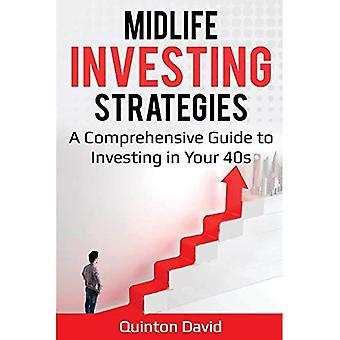 Strategie inwestowania w wieku średnim: kompleksowy przewodnik po inwestowaniu w wieku 40 lat