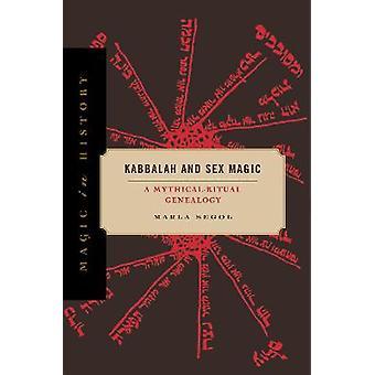 Kabbalah and Sex Magic