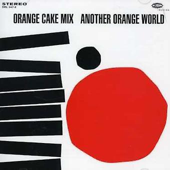 Orange Cake Mix - Another Orange World [CD] USA import