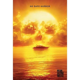 Fear The Walking Dead No Safe Harbor Poster Poster Print