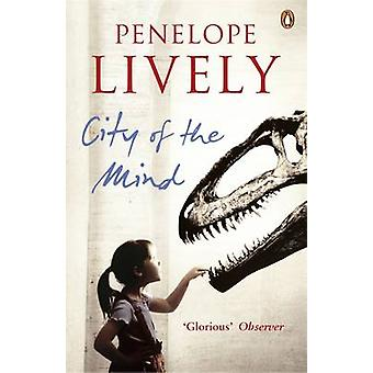 City of the Mind by Penelope Lively - 9780140156676 Book