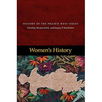 Women's History by Gregory P. Marchilodon - Wendee Kubick - Gregory P