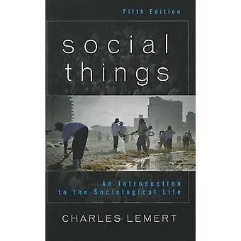 Coisas de sociais - uma introdução à vida sociológica (5ª revisada