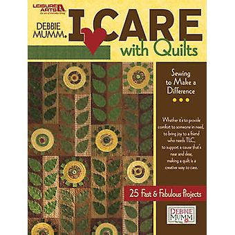I Care with Quilts by Debbie Mumm - 9781601409157 Book