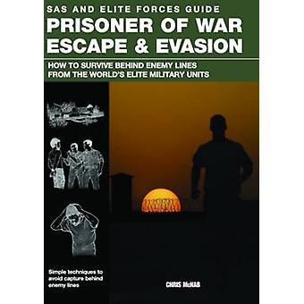 戦争の捕虜の脱出と回避 - 敵の背後にあるを生き残るためにどのように林