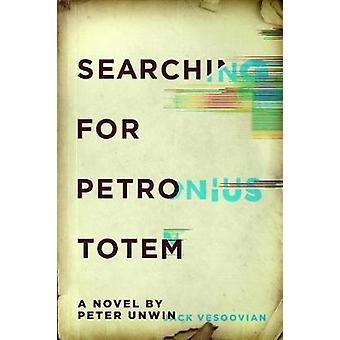 Si vous recherchez Pétrone Totem par Peter Unwin - livre 9781988298092
