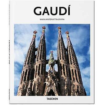 Gaudi by Maria Antonietta Crippa - Peter Gossel - 9783836560283 Book