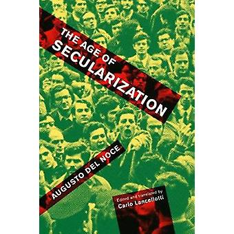 The Age of Secularization by Noce Augusto Del - 9780773550919 Book