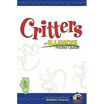 Critters of Illinois Pocket Guide by Wildlife Forever - 9781885061270