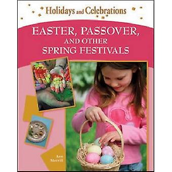 Easter - Passover - and Other Spring Festivals by Ann Morrill - 97816