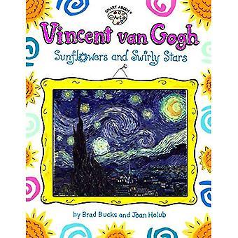 Vincent Van Gogh: tournesols et Swirly étoiles (intelligent sur les Arts)