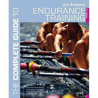 The Endurance Training (Complete Guide to)