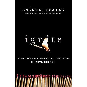 Antända: Hur att gnista omedelbar tillväxt i din kyrka
