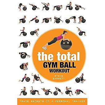 Den totala Gym Ball Workout