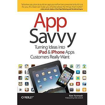 App Savvy: Passer des idées à l'iPad et iPhone Apps clients veulent vraiment