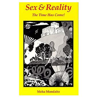 Sex and Reality: The Time Has Come!