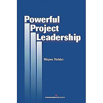 Powerful Project Leadership