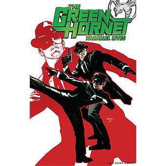 Green Hornet Parallel Lives - Volume 1 by Jai Nitz - Nigel Raynor - 97