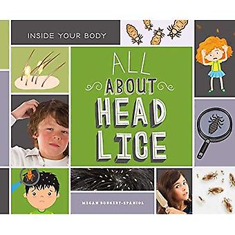 All About Head Lice (Inside Your Body)