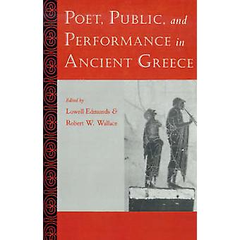 Poeten allmänheten och prestanda i antikens Grekland av Edmunds & Lowell