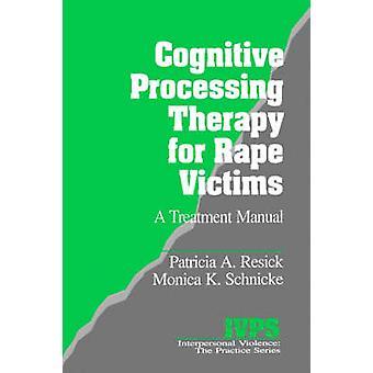 Thérapie de traitement cognitif pour viol victimes A traitement manuel par Resick & A. Patricia