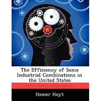 Die Effizienz der einige industrielle Kombinationen in den Vereinigten Staaten von Hoyt & Homer