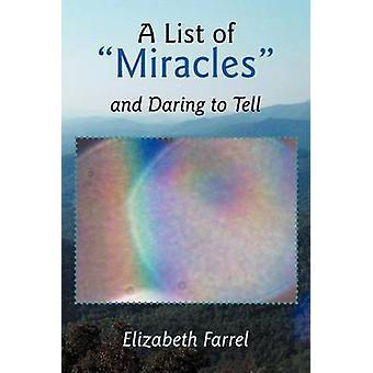 Une liste des Miracles et oser dire par Farrel & Elizabeth