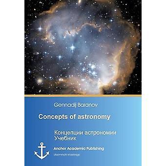 Concepts of astronomy by Baranov & Gennadij