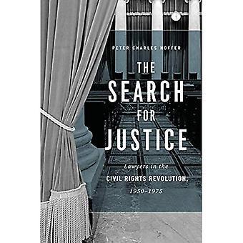 Søk etter rettferdighet: advokater i borgerrettigheter revolusjonen, 1950-1975