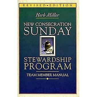 New Consecration Sunday Stewardship Program - Team Member Manual by He