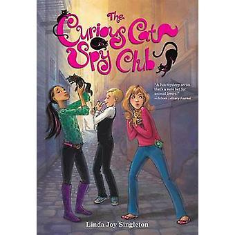The Curious Cat Spy Club by Linda Joy Singleton - 9780807513828 Book