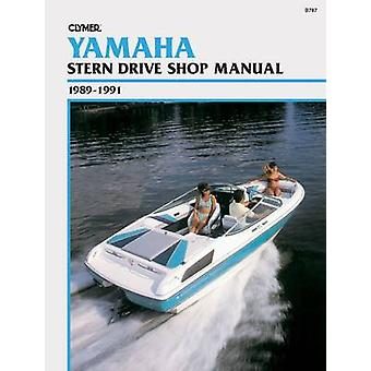 Yamaha Stern Drive Shop Manual 1989-1991 by Ron Wright - Randy Stephe