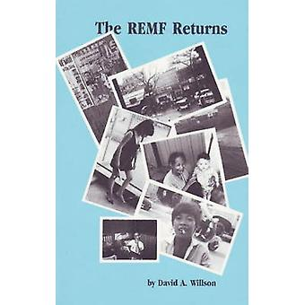 The REMF Returns by David A. Willson - 9780930773212 Book