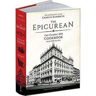 Epicurean - A Facsimile of the Original 1893 Edition by Charles Ranhof