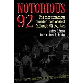 Notorious 92 by Andrew E. Stoner - 9781681570259 Book