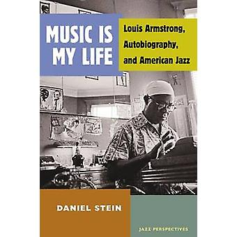 Music is My Life - Louis Armstrong - Autobiography - and American Jazz