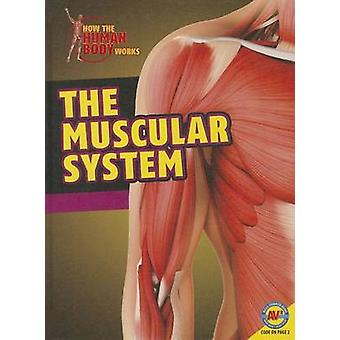 The Muscular System by Simon Rose - 9781489611703 Book