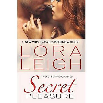 Secret Pleasure by Lora Leigh - 9780312576257 Book