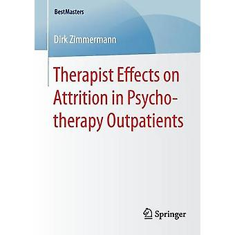 Therapist Effects on Attrition in Psychotherapy Outpatients by Zimmermann & Dirk