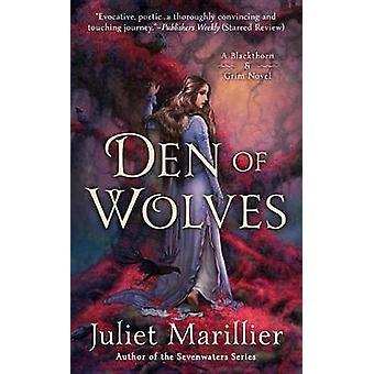 Den of Wolves by Juliet Marillier - 9780451467041 Book