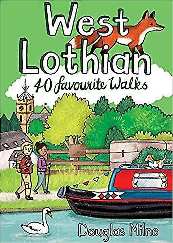 West Lothian - 40 Favourite Walks Lomond Books