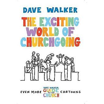 Den spännande världen av Churchgoing - en Dave Walker Guide (1) av Dave Wa